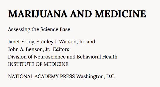 The classic 1999 IOM Report: Marijuana and Medicine