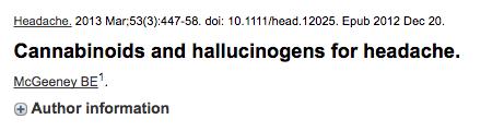 Cannabinoids and hallucinogens for headache.