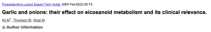 Garlic and onions: their effect on eicosanoid metabolism and its clinical relevance.