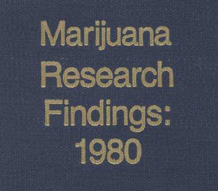 Marijuana Research Findings: 1980