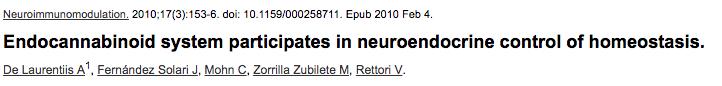 Endocannabinoid system participates in neuroendocrine control of homeostasis.